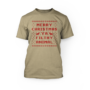 """red merry christmas ya filthy animal on a soft cream unisex shirt"""